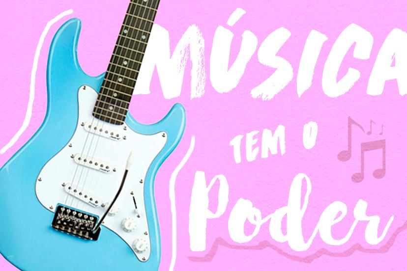 Musica tem poder