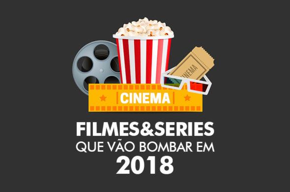 Filmes e séries que vão bombar em 2018