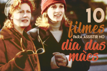 filmes para assistir no dia das mães