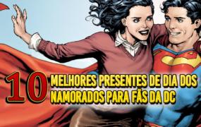 10 melhores presentes criativos de Dia dos Namorados para fãs da DC