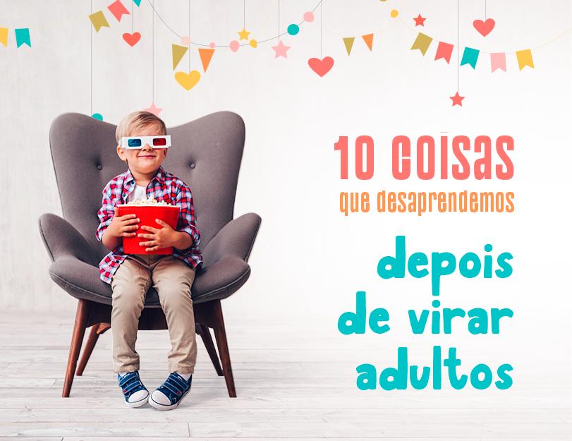 blog-crianca-10-coisas-que-desaprendemos-1010