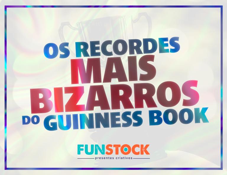 recordes-mais-bizarros-do-guinness-book
