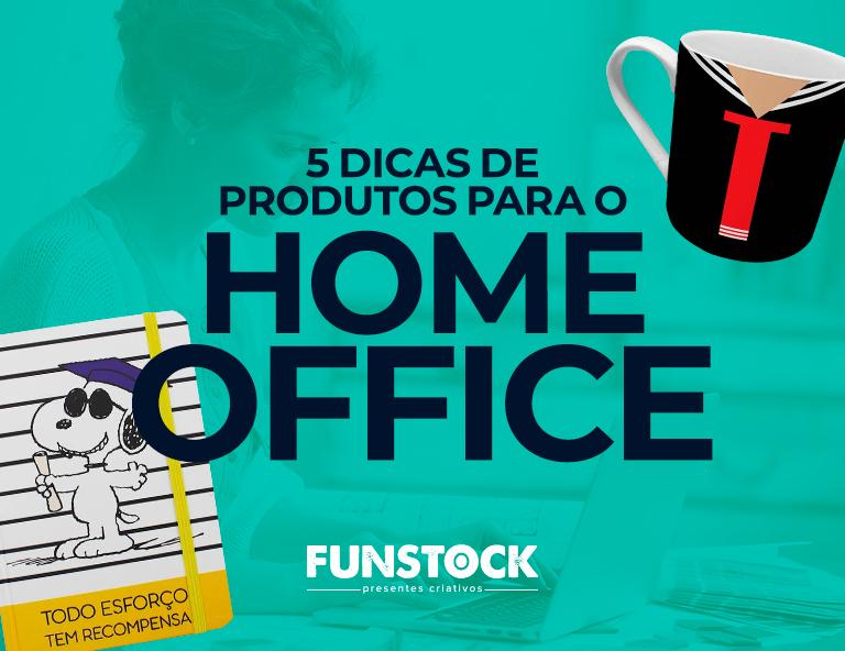 5 dicas de produtos para o home office